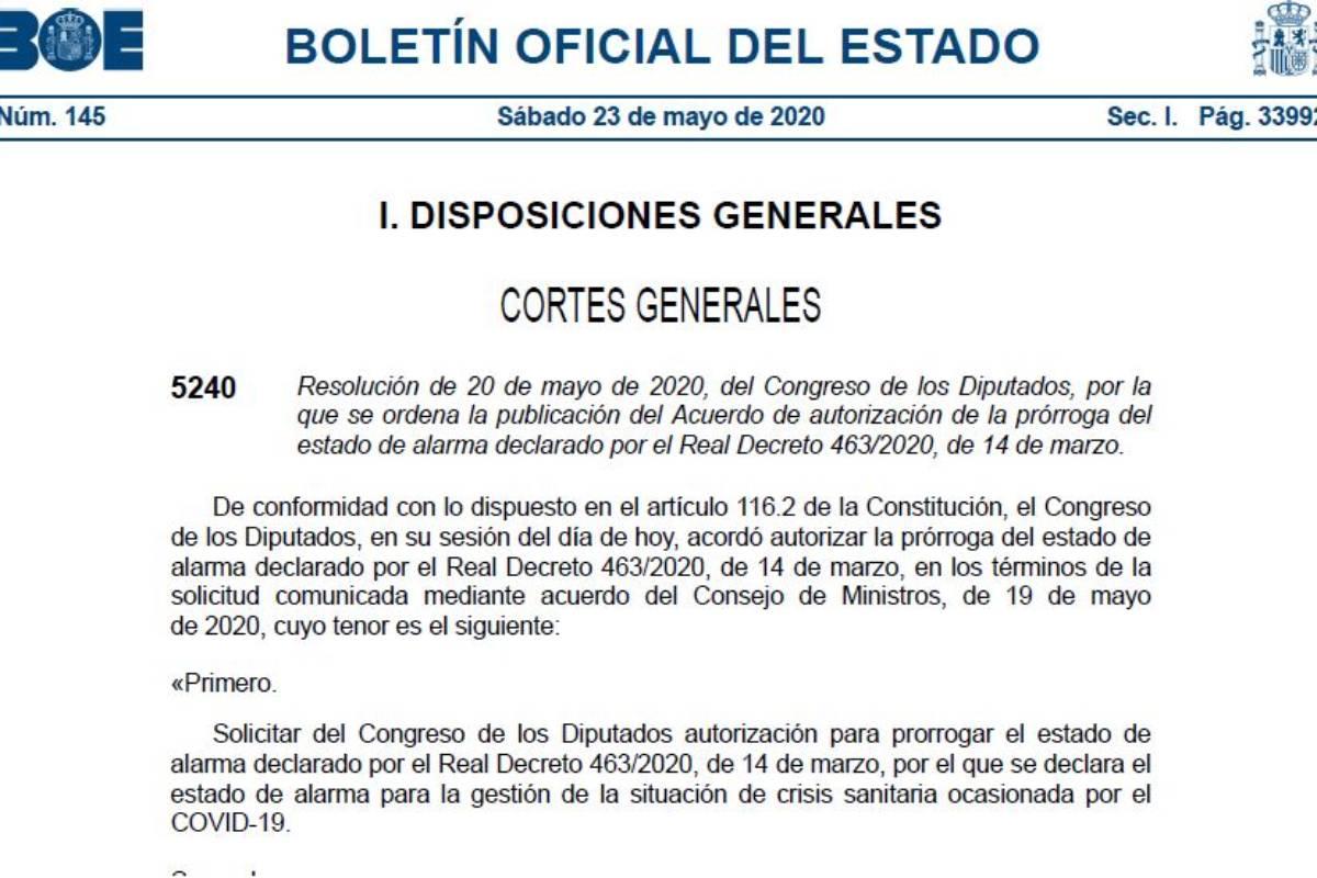 El BOE de hoy, 23 de mayo, publica el real decreto que establece la quinta prórroga del Estado de Alarma, que concluirá el 7 de junio.