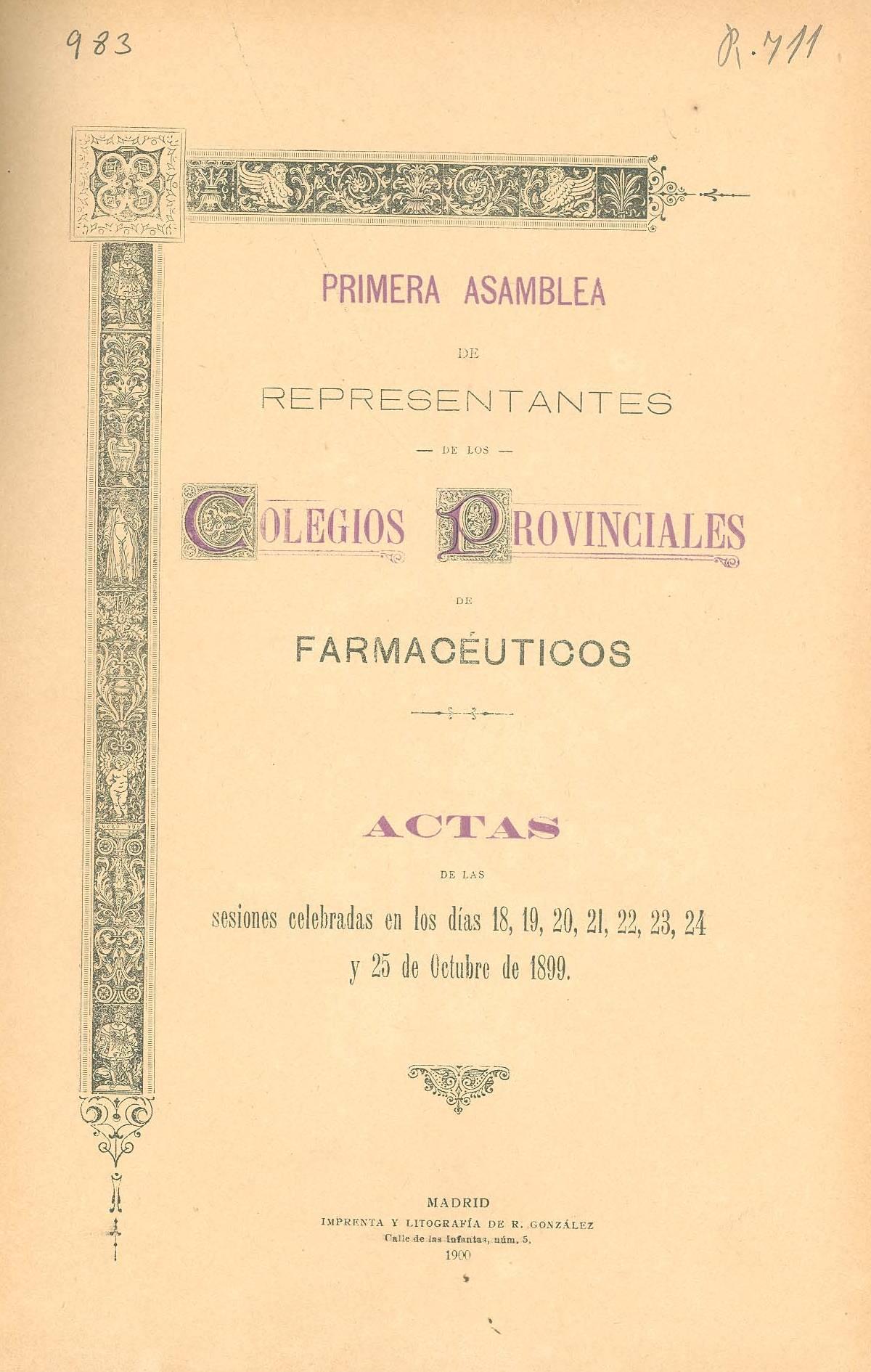 """Actas de la Primera Asamblea de COF provinciales, del 18 al 22 de octubre de 1899. /""""Ocho d�as de Octubre"""" (RANF)"""