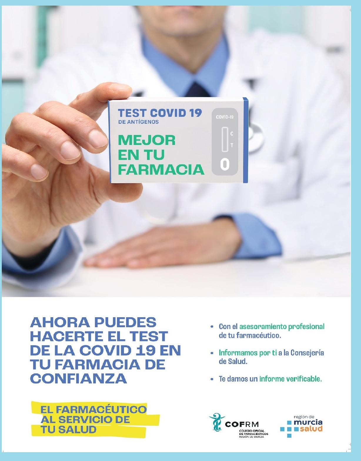 Póster de la campaña del COF de Murcia para que el ciudadano conf�e en su farmacéutico a la hora de realizar el test covid-19.