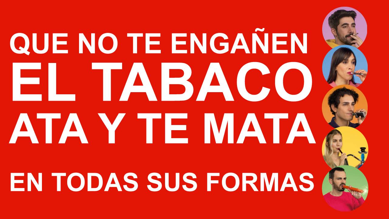 Lema de la campaña contra el tabaco del Ministerio de Sanidad.